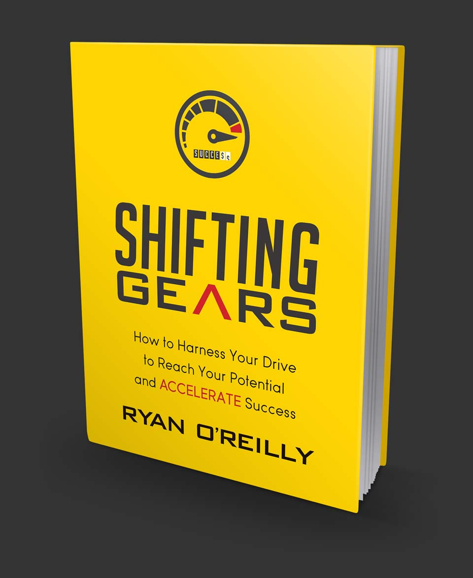 Shifting Gears the Book by author Ryan O'Reilly