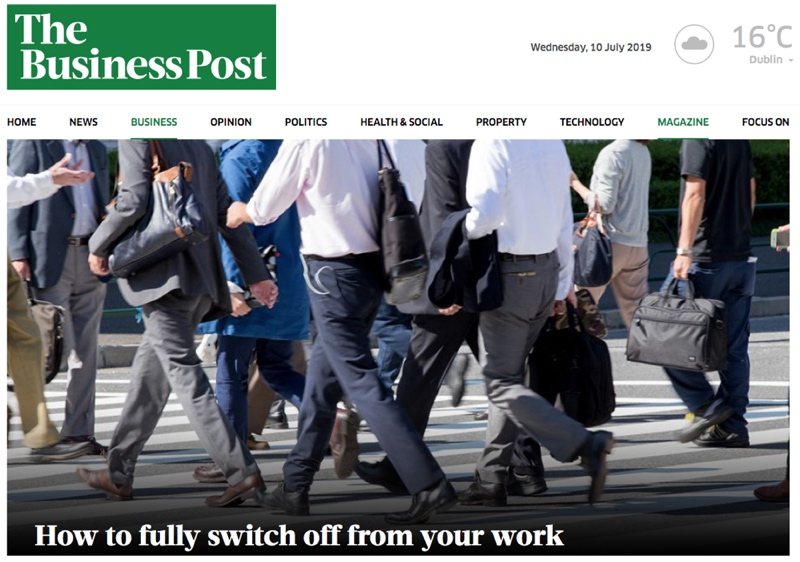 The Business Post – How to fully switch off from your work