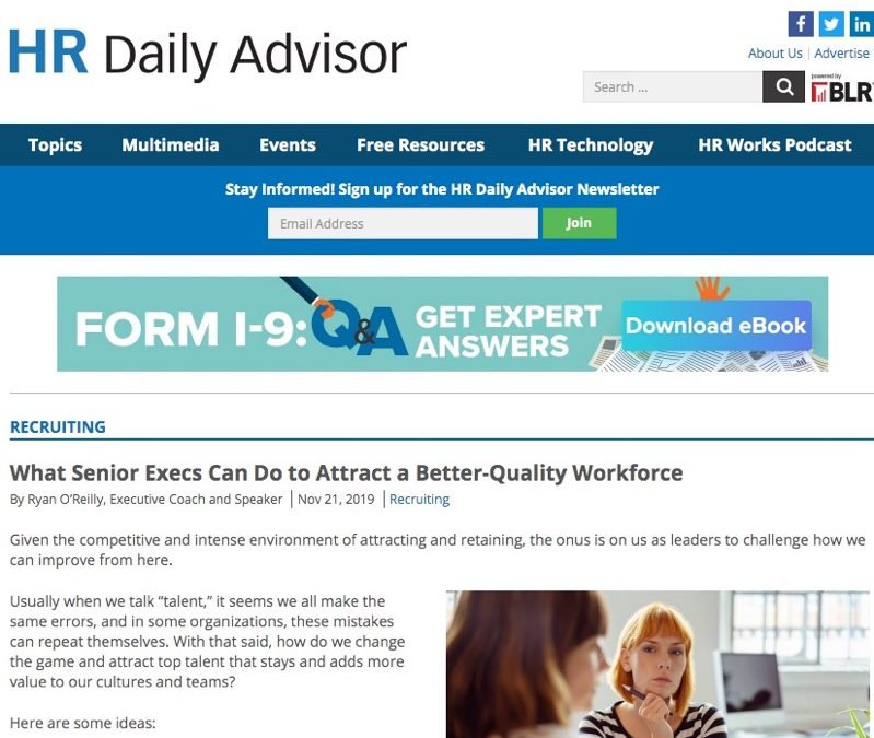 HR Daily Advisor – What Senior Execs Can Do to Attract a Better-Quality Workforce
